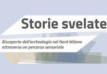 Storie svelate: reperti archeologici dell'area Nord Milano in mostra