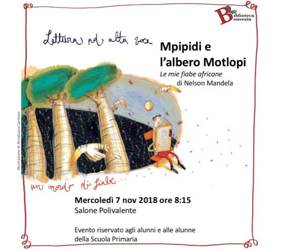 Lettura Ad Alta Voce: Mpipidi e l'albero Motopli.