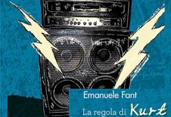 Emanuele Fant presenta il suo nuovo libro: La regola di Kurt