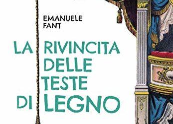 Emanuele Fant presenta La rivincita delle teste di legno