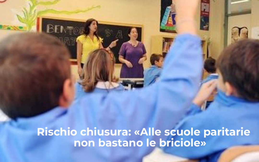 Rischio chiusura: «Alle scuole paritarie non bastano le briciole»